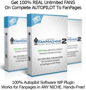 WP Fan Machine 2.0 Make A Facebook Fan Page 100% FREE AUTOPILOT!