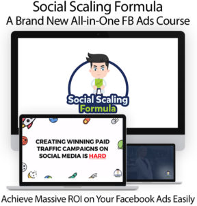 Social Scaling Formula Instant Download FB Ads Course