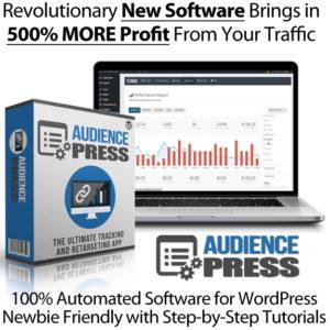 Audience Press Lifetime Access Maximize Your Profits